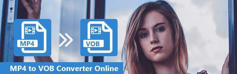 MP4 to VOB Converter Online