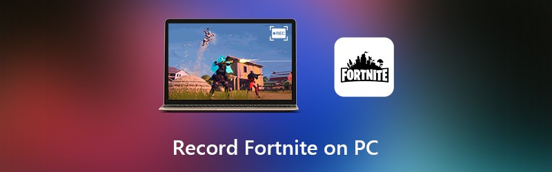 Record Fortnite Gameplay