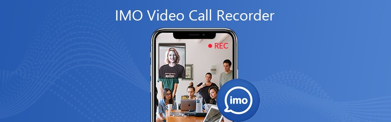 IMO Video Call Recorder