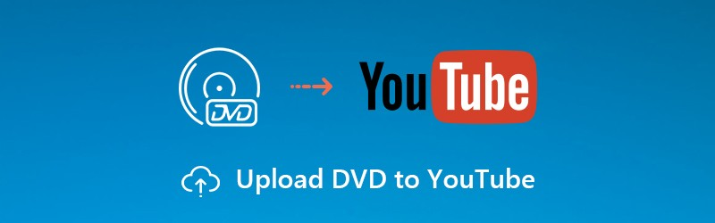 Upload DVD to YouTube