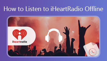 How to Listen to iheartradio-Offline