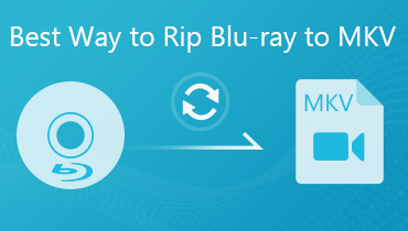 Best Way to Rip Blu-ray to MKV